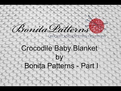 Crocodile Stitch Baby Blanket Part I