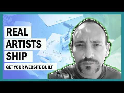 Real Artists Ship - Get Your Website Built