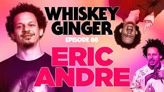 Whiskey Ginger - Eric Andre - #088