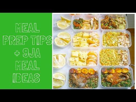 Meal Prep Tips + Nigerian Food MeaI Ideas