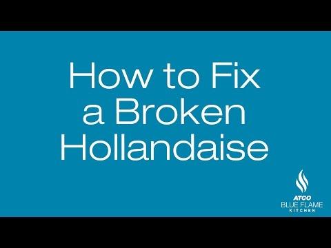 How to Fix a Broken a Hollandaise
