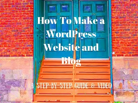 How to Create Your Own WordPress Website and Blog, 2016 VIDEO