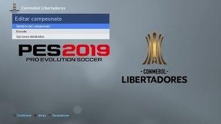 Pes 2019 - Tener La Conmebol Libertadores