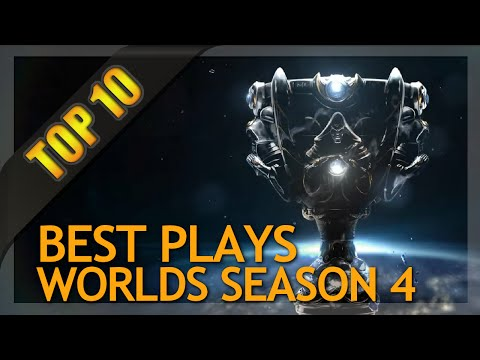 Top 10 Plays - Season 4 World Championship (League of Legends)