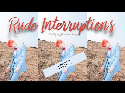 [FF/Imagine] Rude Interruptions Pt. 2 (BTS' Taehyung)