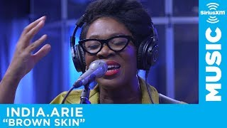 India.Arie - Brown Skin [Live @ SiriusXM]