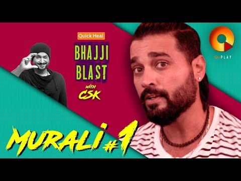 Murali Vijay Part 1 | Quick Heal Bhajji Blast With CSK | QuPlayTV