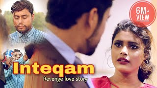 Tukra ke mera pyar Mera inteqam dakegi || Revenge love story | Inspiring And Motivational love story