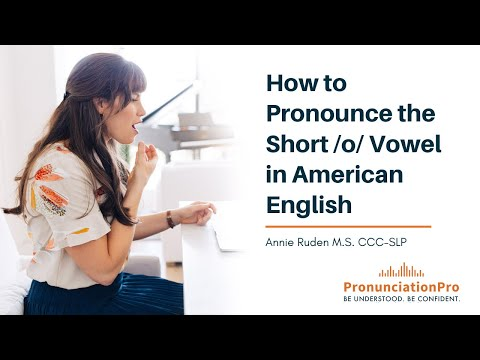 How to Pronounce short /o/ Vowel in English