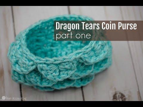 Dragon Tears Coin Purse Crochet Along - PART ONE