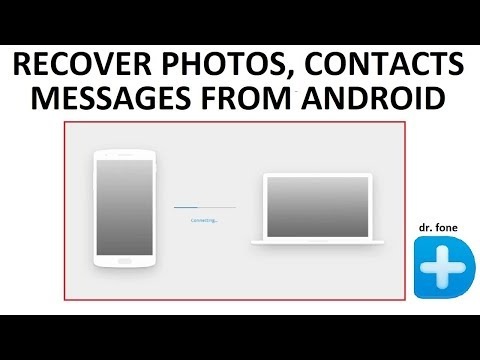 How to Recover Deleted Photos, Contacts, Messages from Android Phones