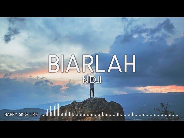 Download NIDJI - Biarlah (Lirik) MP3 Gratis