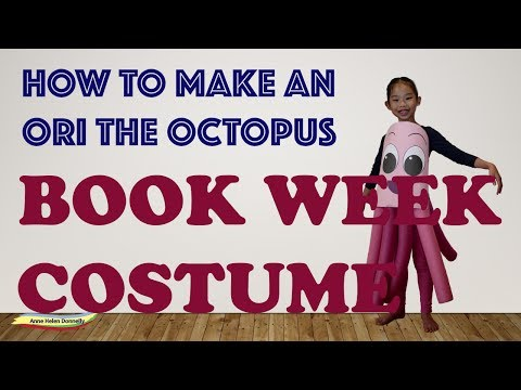 How to make an Ori the Octopus Book Week costume