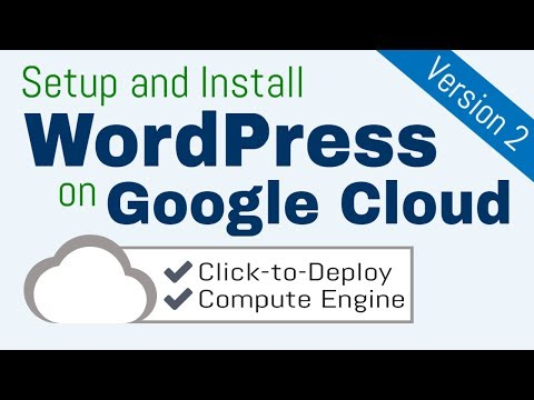 Setup and Install WordPress on Google Cloud Platform (Click-to-Deploy)