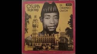 Orlando Owoh - Omo Ni Fon / Ise Logun Ise