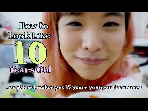 How to Look Like a Little Kid OR at least looks 15 years younger from now!