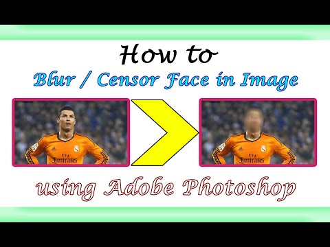 Blur and Censor Face in Photo  Learn How to  Photo Editing