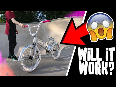 WILL IT WORK?? ALUMINIUM FOIL BMX BIKE
