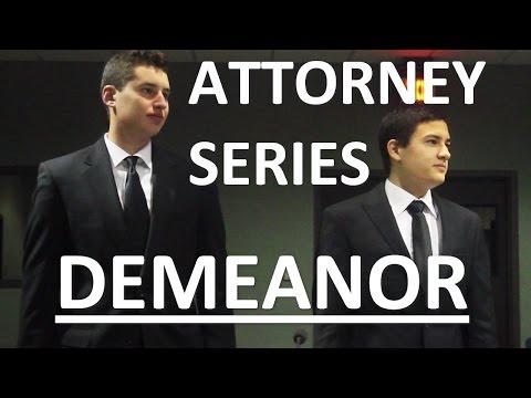 Demeanor—Attorneys