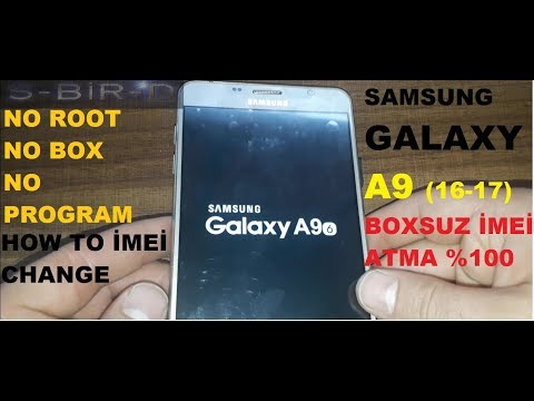 SAMSUNG GALAXY A9(16-17)HOW TO İMEİ CHANGE NO BOX-NO ROOT %100