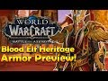 Download Video Download Blood Elf Heritage Armor Preview [In Game] | Battle for Azeroth 3GP MP4 FLV