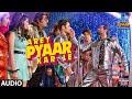 Full AudioArey Pyaar Kar Le Shubh Mangal Zyada Saavdhan Ayushmann K JeetuBappi LahiriTanishk B