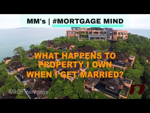 What Happens to Property I Own in California When I Get Married?