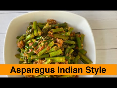 Asparagus Subzi - Vegetarian Recipe Video