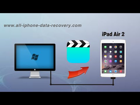 How to Copy Videos from Computer to iPad Air 2 without iTunes, Import Movies to iPad Air 2