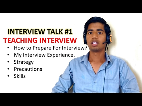 Interview Talk #1 | How to prepare for Teaching interview | My Interview Experience
