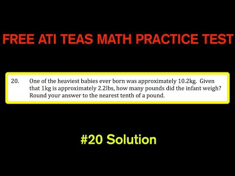 ATI TEAS MATH Number 20 Solution - FREE Math Practice Test - Convert Kilograms to Pounds (kg to lbs)