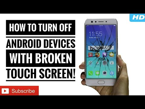 How To: Switch Off a Smart Phone With a Broken Touch Screen And a NON-REMOVABLE Battery!