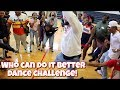 WHO CAN DO IT BETTER DANCE CHALLENGE WITH SUPPORTERS