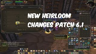 Wow Wod Patch 61 Heirlooms Collection Tab Where To Buy And Upgrade He