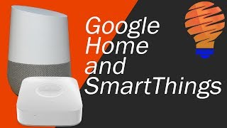 Samsung SmartThings with Google Home