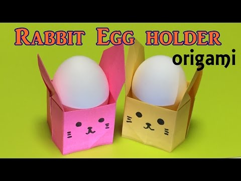 How to make a paper rabbit egg holder | origami rabbit egg holder tutorial easy (origami for easter)