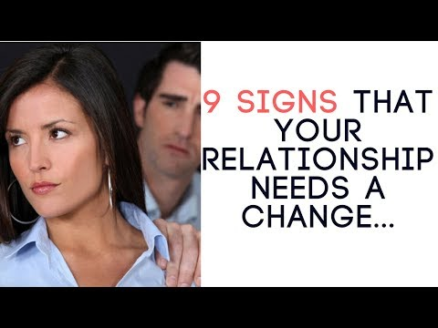 9 Signs That Your Relationship Needs a Change