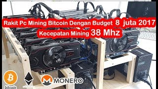 Rakit Pc Mining Bitcoin DGN Budget  8  Juta  Kecepatan Mining 38 Mh/s