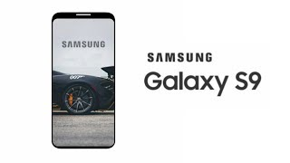 Samsung Galaxy S9 - Sooner than Expected.....