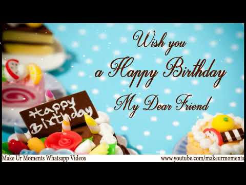 Whats App Status Wishes - Happy Birthday Wishes to Best Friend.
