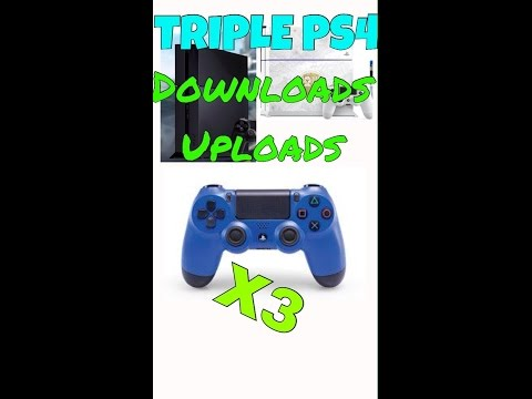 TRIPLE PS4 DOWNLOAD/UPLOAD SPEED/EASY