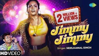 #Video Jimmy Jimmy | जिम्मी जिम्मी | Neelkamal Singh | New Bhojpuri Song | HD Video