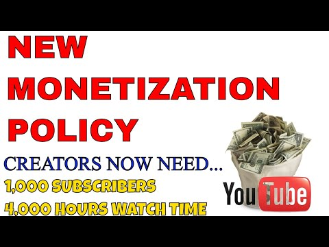 New Youtube Monetization Policy - Creators Now Need 1,000 Subs & 4,000 Hours Watch Time