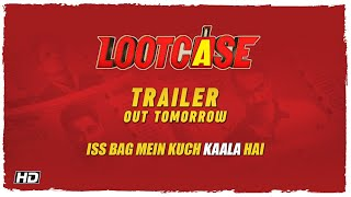 Lootcase | Trailer Out Tomorrow | Kunal | Rasika | Vijay | Releasing: October 11th