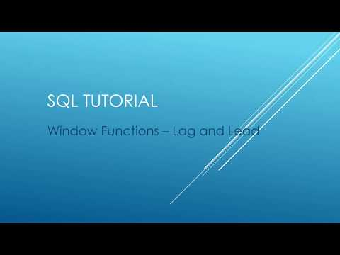 SQL Tutorial - Window Functions - Lag and Lead