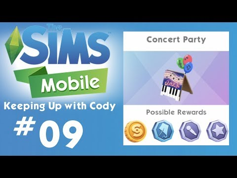 The Sims Mobile - How to Have a Concert Party - Keeping Up with Cody - Let's Play Part 09 - iOS