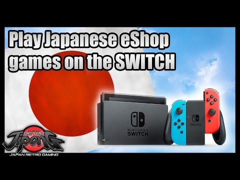 SWITCH - Japan eShop CONPREHENSIVE TUTORIAL - Buying Japanese eShop Games!