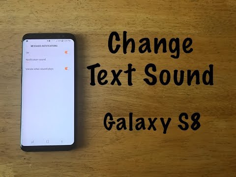 How to change text message sound Galaxy S8