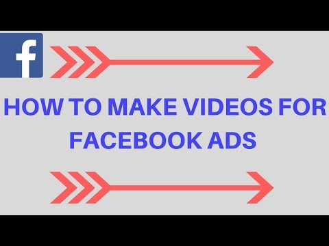 HOW TO Make Videos For Facebook Ads - Easy Method For Beginners