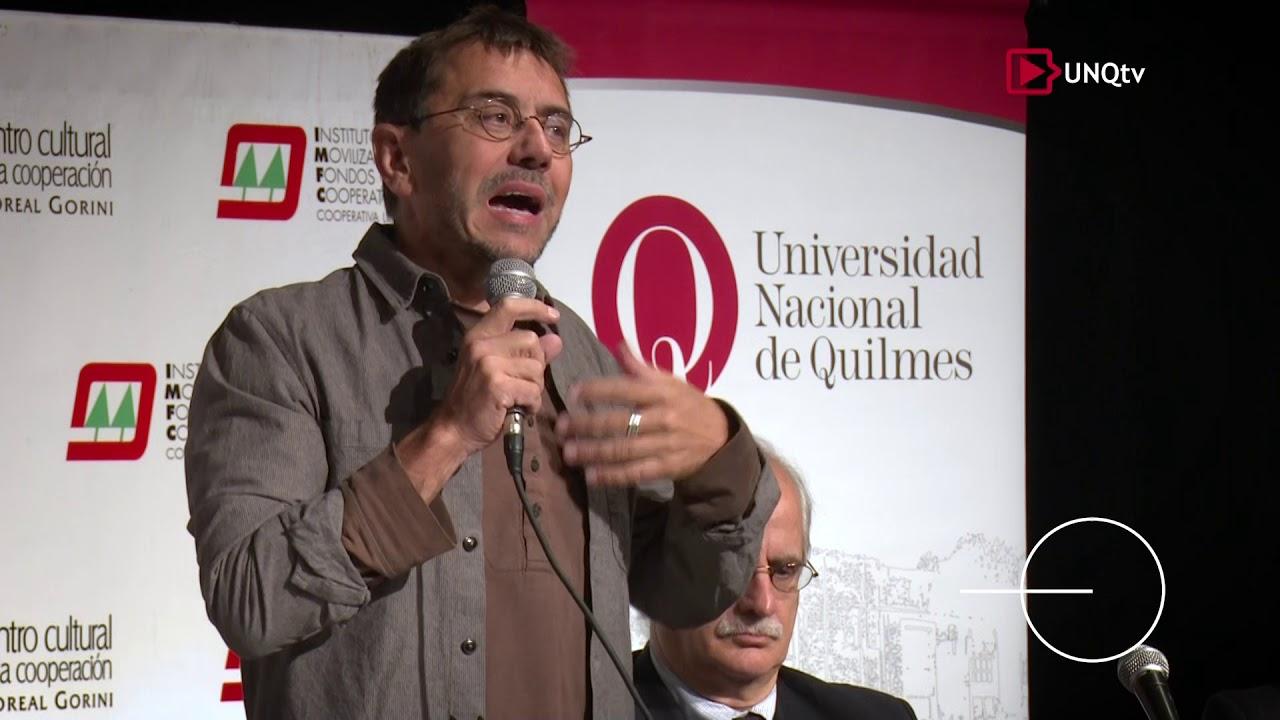 El Rol del Estado en la Globalización -  Juan Carlos Monedero (UNQtv)